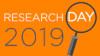Research Day 2019: Exploring Innovative Research: Transforming Industries, Communities and Lives...